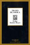 Trama de Niebla: Poesia Reunida, 1978-2002 - Felipe Benítez Reyes