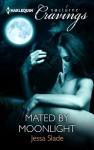 Mated by Moonlight - Jessa Slade