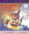 Is My Friend at Home?: Peublo Fireside Tales - John Bierhorst