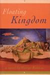Floating Kingdom - George Rabasa