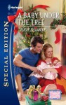 A Baby Under the Tree - Judy Duarte