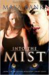 Into The Mist - Maya Banks