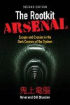 The Rootkit Arsenal: Escape and Evasion in the Dark Corners of the System - Bill Blunden