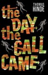 The Day The Call Came - Thomas Hinde