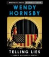 Telling Lies - Wendy Hornsby, Donna Postel