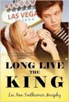 Long Live the King - Lee Ann Sontheimer Murphy