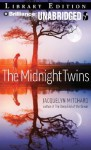 The Midnight Twins - Jacquelyn Mitchard, Emily Durante