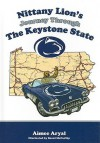 Nittany Lion's Journey Through the Keystone State - Aimee Aryal, Brent McCarthy