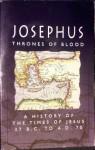 Josephus: Thrones of Blood - Josephus, William Whiston