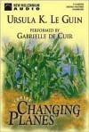 Changing Planes (Audio) - Ursula K. Le Guin, Gabrielle De Cuir