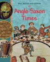 Men, Women and Children in Anglo-Saxon Times - Jane Bingham