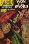Classics Illustrated 151 of 169 : Won by the Sword - G.A. Henty