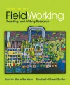 FieldWorking: Reading and Writing Research - Bonnie Stone Sunstein, Elizabeth Chiseri-Strater