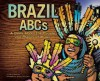 Brazil Abcs: A Book About The People And Places Of Brazil (Country Abcs) - David Seidman