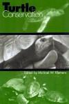 Turtle Conservation - Michael W. Klemens
