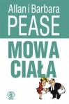 Mowa ciała - Allan Pease, Barbara Pease, Joanna Grabiak