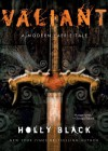 Valiant - Holly Black