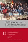 L'età moderna e contemporanea: Il Novecento - Il secolo breve: Storia (seconda parte) - vol. 15 - Umberto Eco