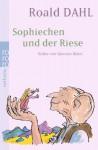 Sophiechen und der Riese - Roald Dahl, Quentin Blake