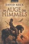 Im Auge des Himmels (Die Durand-Saga, #1) - David Keck, Michael Nagula