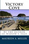 Victory Cove - Maureen A. Miller