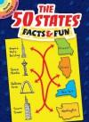 The 50 States: Facts & Fun - Viki Woodworth