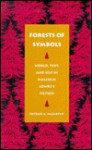 Forests of Symbols: World, Text, and Self in Malcolm Lowry's Fiction - Patrick A. McCarthy