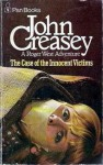 The Case of the Innocent Victims - John Creasey