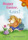 Happy Easter, Gus! - Jacklyn Williams, Doug Cushman