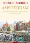 Amsterdam. Historia najbardziej liberalnego miasta na świecie - Russell Shorto