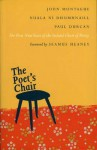 The Poet's Chair: The First Nine Years of the Ireland Chair of Poetry - John Montague, Nuala Ní Dhomhnaill, Paul Durcan, Seamus Heaney, Donnell Deeny