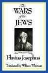 The Wars of the Jews or History of the Destruction of Jerusalem - Josephus