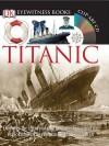 Titanic [With CDROM and Charts] - Simon Adams