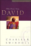 David: A Man of Passion and Destiny (Great Lives Series) - Charles R. Swindoll
