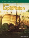 Tudor Explorations (People in the Past) - Haydn Middleton