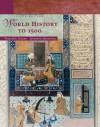 World History to 1500, 5th Edition - William J. Duiker, Jackson J. Spielvogel
