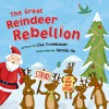 The Great Reindeer Rebellion - Lisa Trumbauer, Jannie Ho