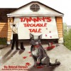 Timmy's Trouble Tale - Roland Hansen, Brittany Jackson