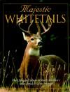 Majestic Whitetails - Voyageur Press