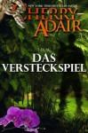 Das Versteckspiel - Cherry Adair