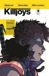 The True Lives of the Fabulous Killjoys Limited Edition - Gerard Way, Shaun Simon, Sierra Hahn, Becky Cloonan