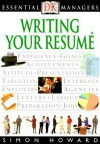 Essential Managers: Writing Your Resume - Simon Howard