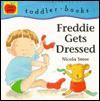Freddie Gets Dressed - Nicola Smee