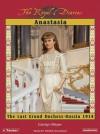 Anastasia: The Last Grand Duchess - Carolyn Meyer, Renée Raudman