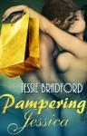 Pampering Jessica - Tessie Bradford