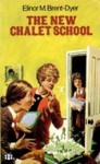 The New Chalet School - Elinor M. Brent-Dyer