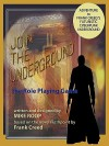 Join the Underground - Mike Roop, Frank Creed