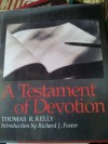 Testament of Devotion - Thomas R. Kelly