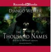 The Thousand Names - Django Wexler, Richard Poe