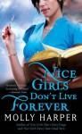 Nice Girls Don't Live Forever - Molly Harper